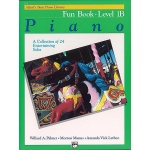 Alfred's Basic Piano Library Fun Book 1B