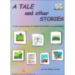 A Tale and other stories (Viool met Piano en Cd) (Grade 1-2)