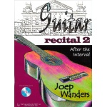 Wanders - Guitar Recital Deel 2 (After the interval) (Boek met Demo Cd) (Met TAB)